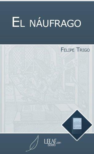 El náufrago  by  Felipe Trigo