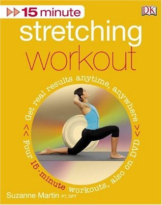 15 Minute Stretching Workout + DVD Suzanne Martin