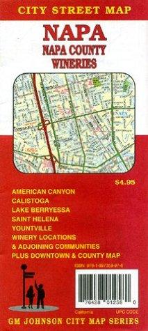 Napa, & Napa County, CA Wineries map  by  G. M. Johnson