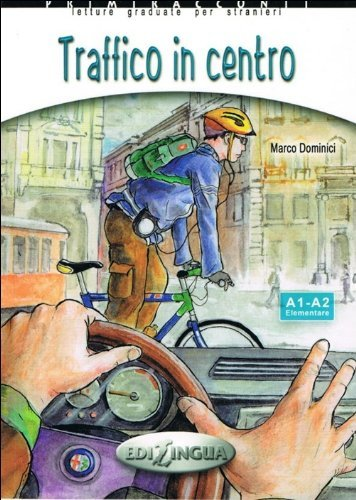 Primiracconti: Traffico in Centro + CD-Audio Marco Dominici