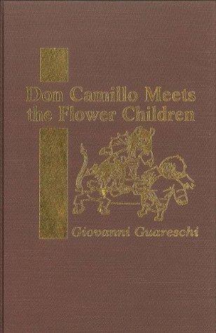 Don Camillo Meets the Flower Children  by  Giovannino Guareschi