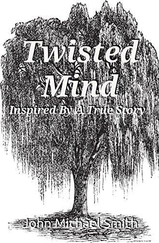 Twisted Mind John Michael Smith
