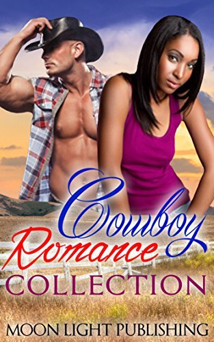 ROMANCE: Cowboys Endless Love Collection (BWWM Billionaire Cowboy Romance) Moon Light Publishing