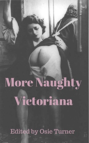More Naughty Victoriana  by  Osie Turner