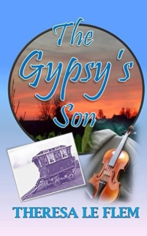 The Gypsys Son  by  Theresa Le Flem