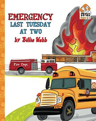 Emergency Last Tuesday at Two  by  Billie Webb