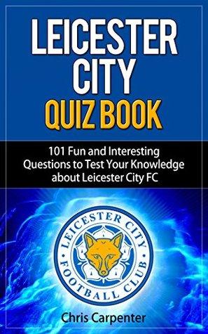 Leicester City Quiz Book Chris Carpenter