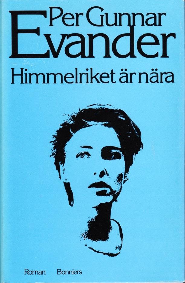 Himmelriket är nära  by  Per Gunnar Evander