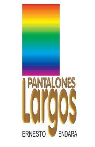 Pantalones largos  by  Ernesto Endara