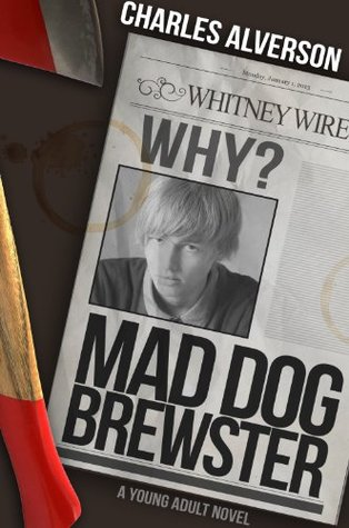 Mad Dog Brewster  by  Charles Alverson