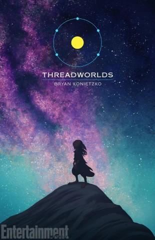 Threadworlds  by  Bryan Konietzko