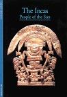 The Incas: People of the Sun  by  Carmen Bernand