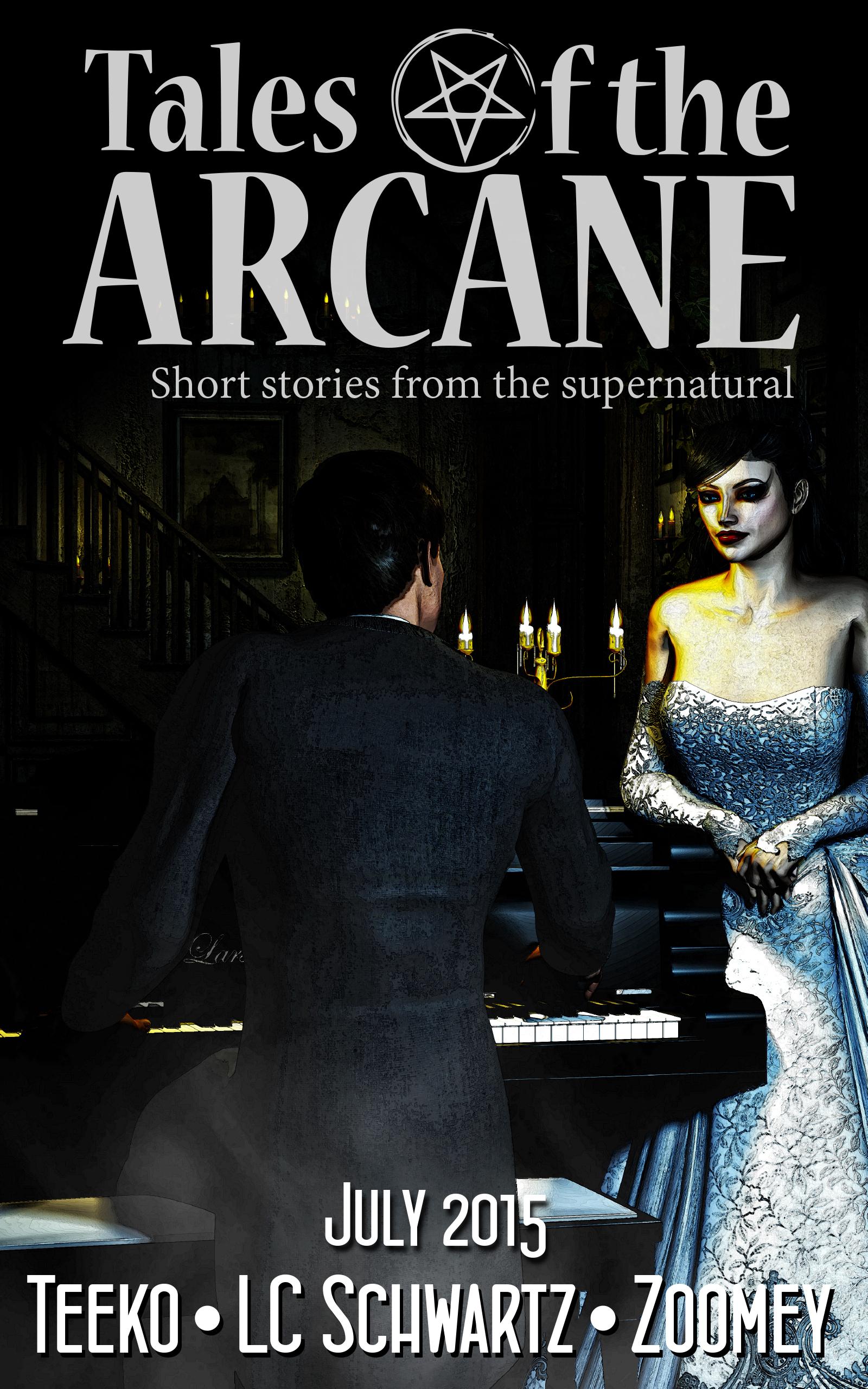 Tales of the Arcane: 0715 LC Schwartz