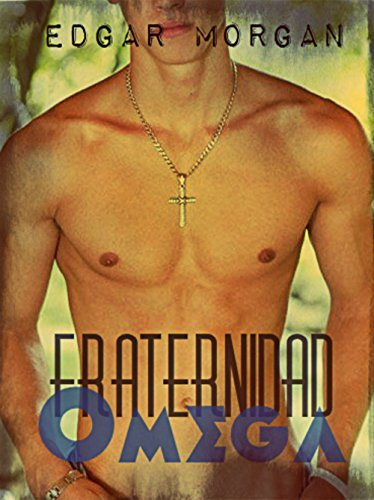 Fraternidad Omega  by  Edgar Morgan