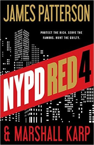NYPD Red 4 (NYPD Red, #4)  by  James Patterson