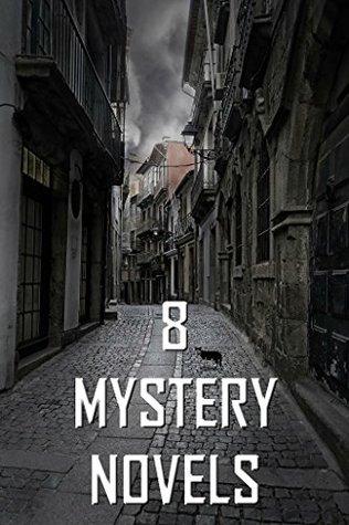 8 Mystery Novels: Boxed Set  by  Anna Katharine Green