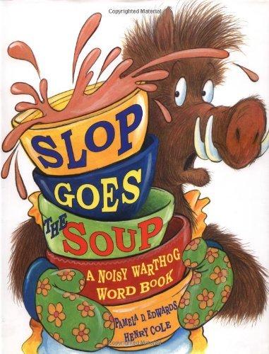 Slop Goes the Soup Pamela Duncan Edwards