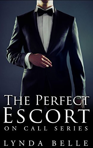 The Perfect Escort (On Call Series, #1)  by  Lynda Belle