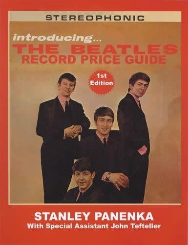 Introducing ... The Beatles Record Price Guide  by  Stanley Panenka