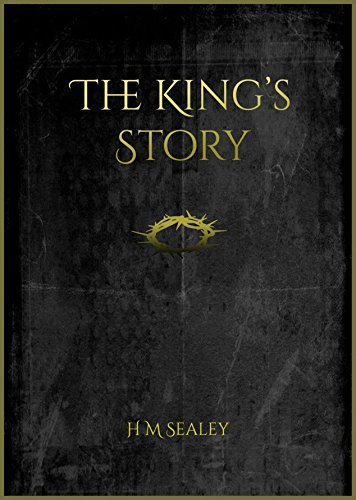 The Kings Story H M Sealey
