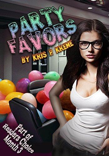 Party Favors (Readers Choice 2015 Book 3)  by  Kris P. Kreme
