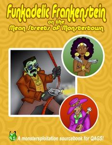 Funkadelic Frankenstein on the Mean Streets of Monstertown Joshua LH Burnett
