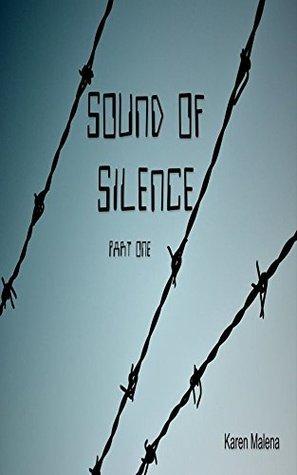 Sound of Silence Karen Malena
