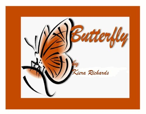 Butterfly  by  Kiera Richards