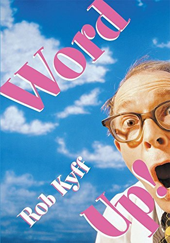 Word Up!: A Lively Look at English  by  Rob Kyff