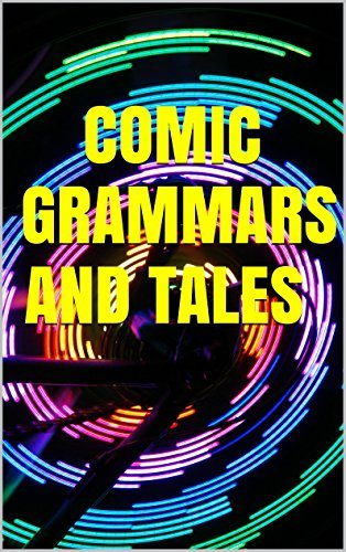 Comic Grammars and Tales  by  Unknown