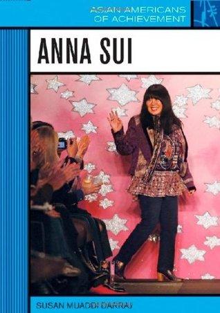 Anna Sui  by  Susan Muaddi Darraj