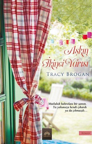 Aşkın İkinci Yarısı (Bell Harbor, #1)  by  Tracy Brogan