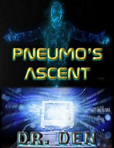 PNEUMOS ASCENT: The Rise of a Demagogue  by  Dennis Miller