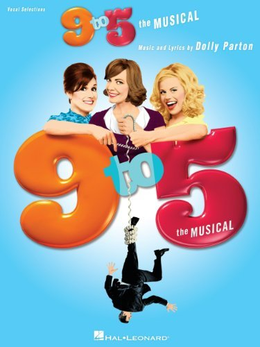 9 to 5 - The Musical Songbook  by  Hal Leonard Publishing Company