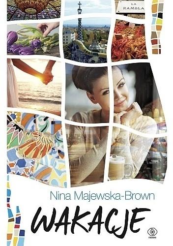 Wakacje Nina Majewska-Brown