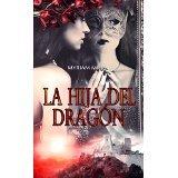 La hija del dragón  by  Myriam Millán