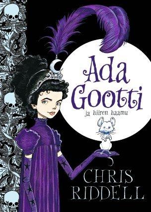 Ada Gootti ja hiiren haamu (Goth Girl, #1) Chris Riddell