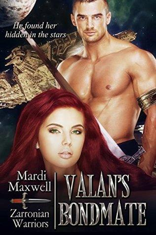 Valans Bondmate (Zarronian Warriors Book 1) Mardi Maxwell