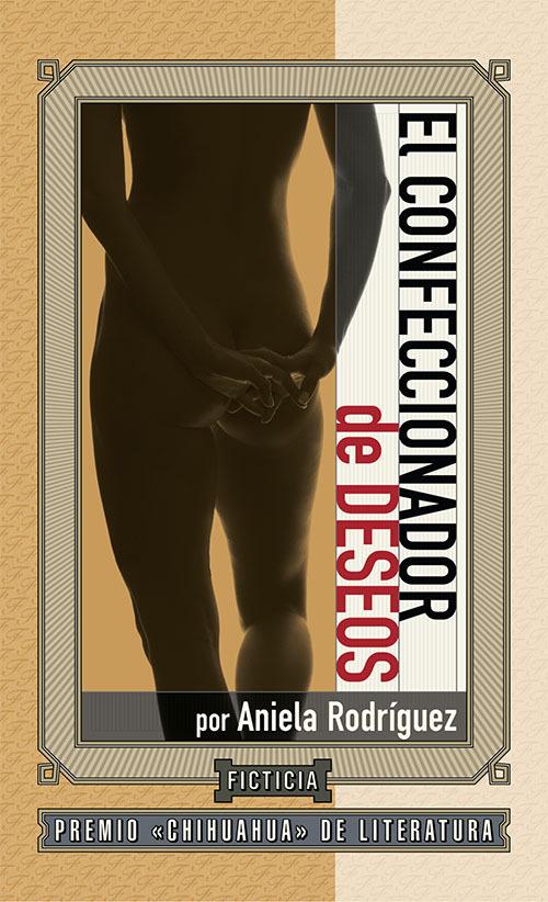El confeccionador de deseos Aniela Rodríguez