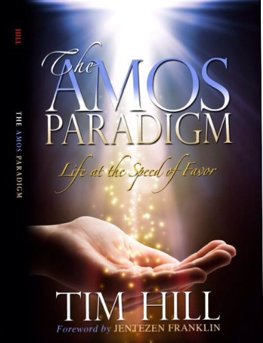 The Amos Paradigm Tim Hill