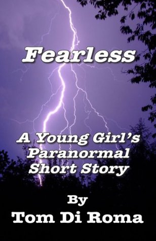 Fearless  by  Tom Di Roma