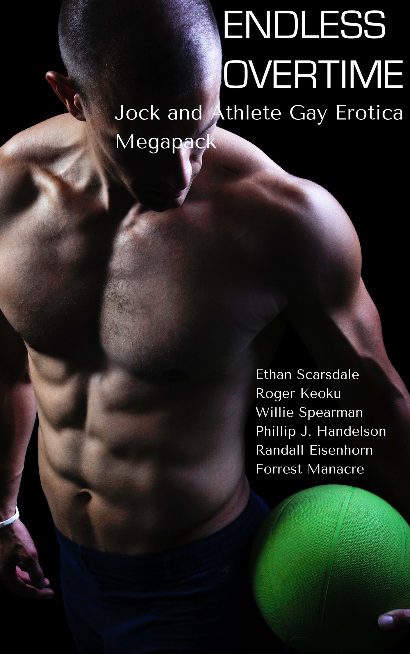 Endless Overtime: Jock and Athlete Gay Erotica Big Bundle  by  Ethan Scarsdale