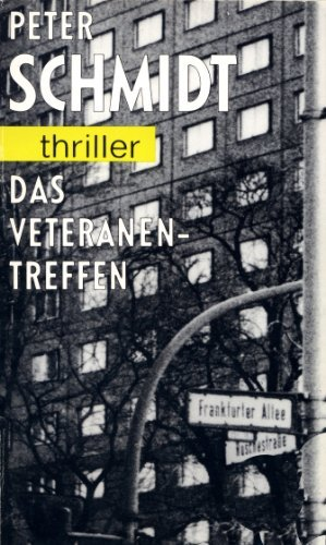 Das Veteranentreffen  by  Peter Schmidt