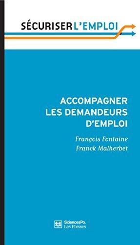 Accompagner les demandeurs demploi: Pour en finir avec le retard français Franck MALHERBET