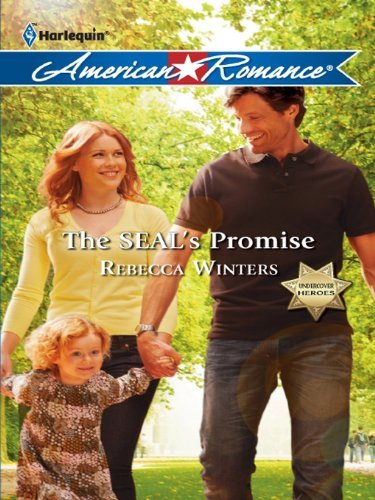 The SEALs Promise  by  Rebecca Winters