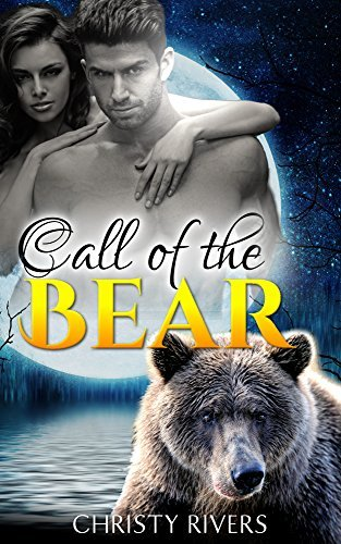 Call of the Bear: BBW Paranormal Romance  by  Christy Rivers