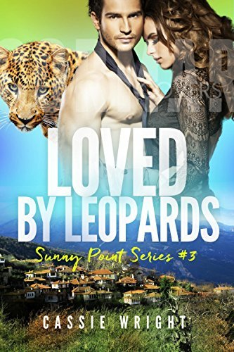 Loved Leopards (Sunny Point #3) by Cassie Wright