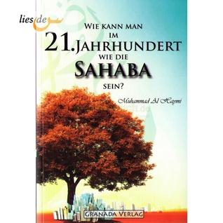 Wie kann man im 21. Jahrhundert wie die Sahaba sein? Muhammad Al-Haymi