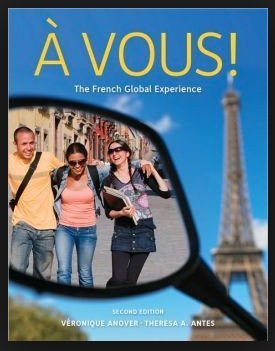 AVous! The Global French Experience, 2nd Edition  by  Veronique Anover