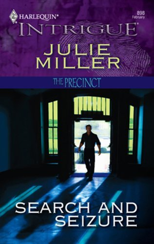 Search And Seizure (The Precinct Book 3)  by  Julie Miller